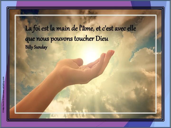 La foi est la main de l'âme